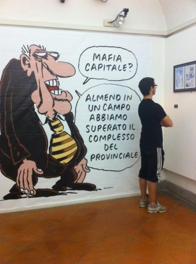 """""""Mafia capitale ?"""" """"On aura réussi à dépasser le complexe du provincial dans un domaine au moins !"""""""